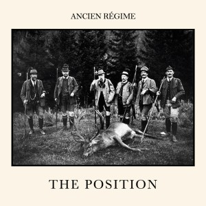 RECENSIONE: Ancien Régime – The position