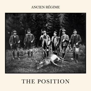 RECENSIONE: Ancien Régime – The position