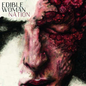 RECENSIONE: Edible Woman – Nation