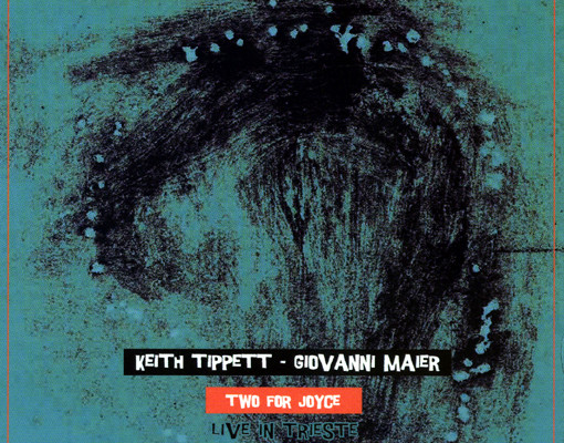 Keith Tippet-Giovanni Maier - Two for Joyce (live in Trieste)