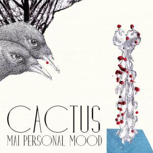 RECENSIONE: Mai Personal Mood – Cactus