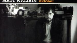 Matt Waldon - Oktober