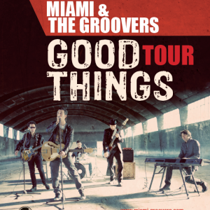 RECENSIONE: Miami & The Groovers – Good things