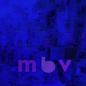 RECENSIONE: My Bloody Valentine – MBV