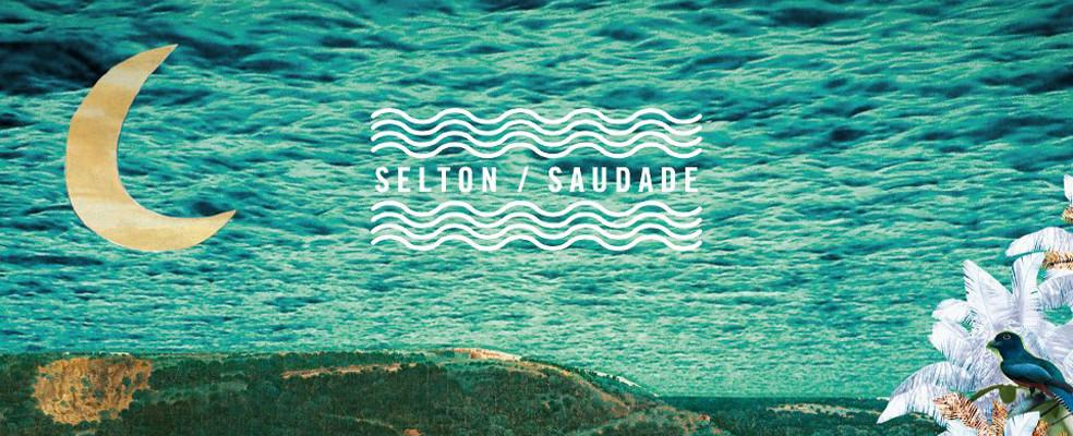 Selton - Saudade