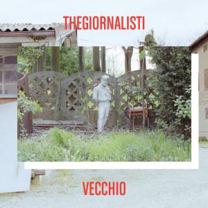 RECENSIONE: Thegiornalisti – Vecchio