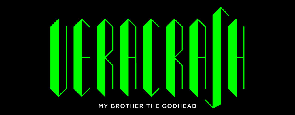 Veracrash - My brother the Godhead