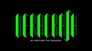 Veracrash - My brother the Godhead