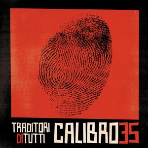 RECENSIONE: Calibro 35 – Traditori di tutti