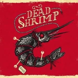 RECENSIONE: Dead Shrimp – Dead Shrimp