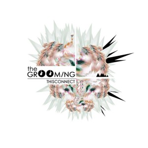 RECENSIONE: The GrOOming – Thisconnect