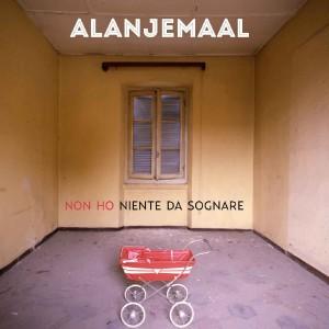 RECENSIONE: Alanjemaal – (Non ho) niente da sognare