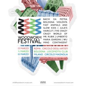 SPECIALE LIVE: Woodworm Festival @ Roma, Bologna, Milano – 13-15/3/2014