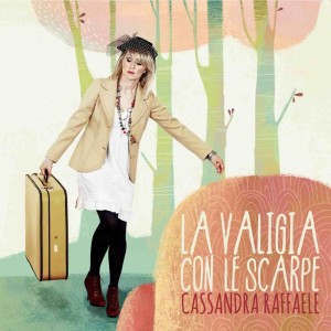 SPECIALE STREAMING: Cassandra Raffaele – La valigia con le scarpe