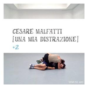 RECENSIONE: Cesare Malfatti – Una mia distrazione +2