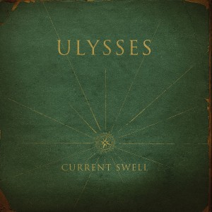 RECENSIONE: Current Swell – Ulysses