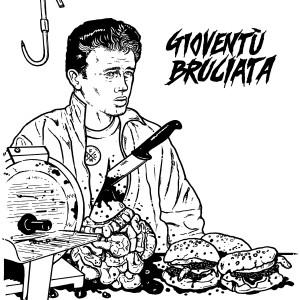 SPECIALE STREAMING: Gioventù Bruciata – S/T