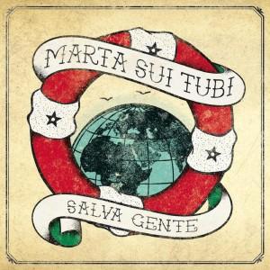 RECENSIONE: Marta sui Tubi – Salva Gente