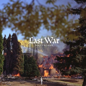 SPECIALE STREAMING: Haley Bonar – Last War