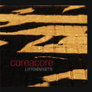 RECENSIONE: CoreACore – Lottoventisette