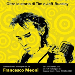 Live report: Once I was – Oltre la storia di Tim e Jeff Buckley @Teatro Spazio Uno [RM] – 12/12/14