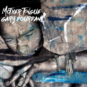 INTERVISTE: MOTHER TONGUE – GARY DOURDAN