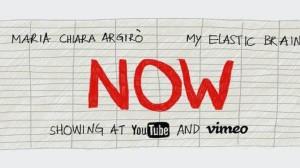 Maria Chiara Argirò & My Elastic Brain - Now