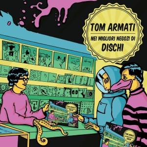 RECENSIONE: Tom Armati – Nei migliori negozi di dischi