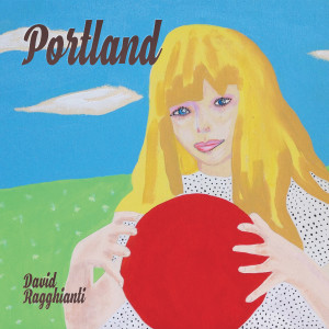 SPECIALE STREAMING: DAVID RAGGHIANTI – PORTLAND