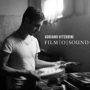 RECENSIONI: ADRIANO VITERBINI – FILM O SOUND