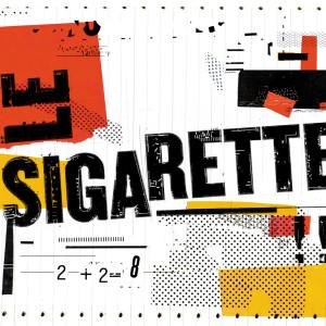 RECENSIONE: Le Sigarette – 2 + 2 = 8