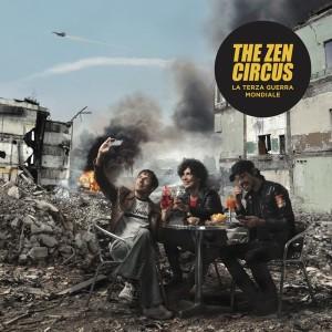 NEWS: THE ZEN CIRCUS – LA TERZA GUERRA MONDIALE
