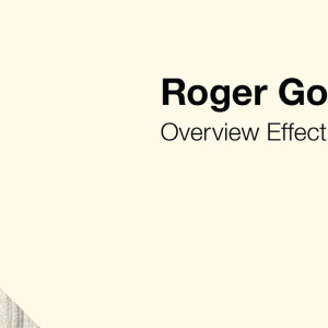 NEWS: OVERVIEW EFFECT – NUOVO DISCO DI ROGER GOULA