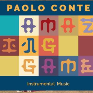 RECENSIONE: PAOLO CONTE – AMAZING GAME