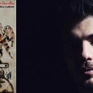 RECENSIONE: ANDREA CARBONI – La Rivoluzione Cosmetica (Audioglobe, 2016)