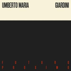 futuro-proximo-umberto-maria-giardini-cover-ts1486201291