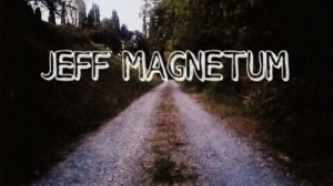 jeff-magnetum3