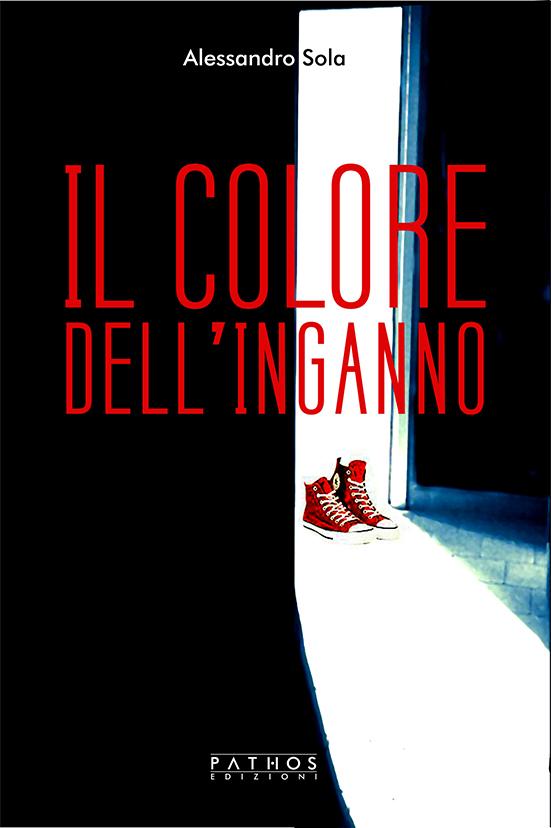 COPERTINA ALESSANDRO SOLA - IL COLORE DELL'INGANNO - ------